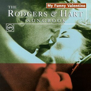 My Funny Valentine: Rodgers & (Cool Valentines Boxes)