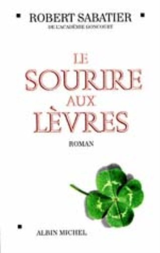 Download Sourire Aux Levres (Le) (Romans, Nouvelles, Recits (Domaine Francais)) (English and French Edition) PDF