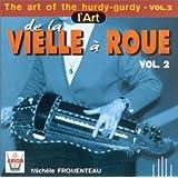 De la vielle à roue Vol.2