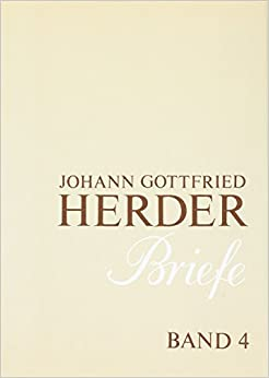 Descargar PDF Gratis Johann Gottfried Herder. Briefe.: Vierter Band: Oktober 1776 – August 1783: 4