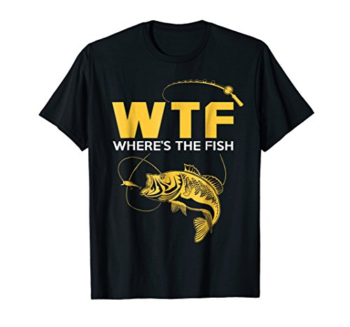 Funny Fishing Gifts - WTF Where's The Fish T-Shirt