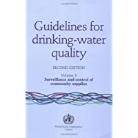 Guidelines for Drinking Water, Drinking Water Surveillance and Control of Community...