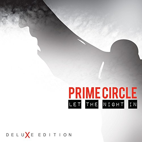 Prime Circle - Let The Night In (Deluxe Edition) - CD - FLAC - 2017 - BOCKSCAR Download