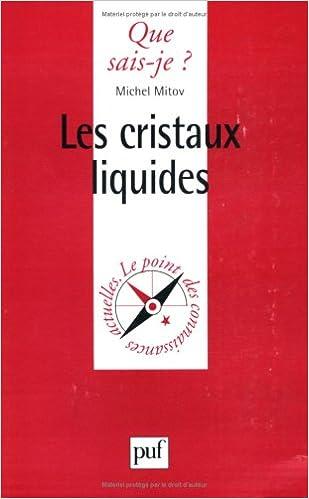 En ligne Les Cristaux liquides pdf, epub ebook