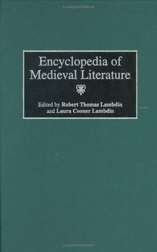 Encyclopedia of Medieval Literature: