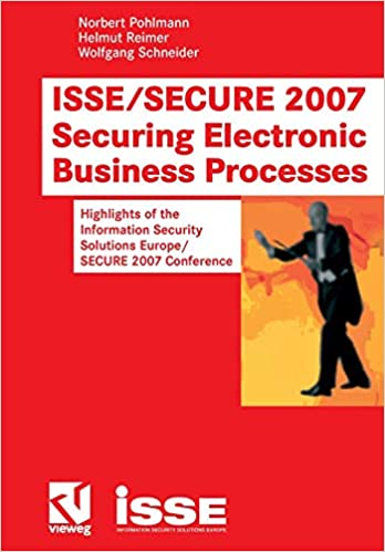 Amazon com: ISSE/SECURE 2007 Securing Electronic Business Processes