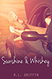 Sunshine & Whiskey (Drinking Book 1)