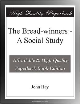 Book The Bread-winners - A Social Study
