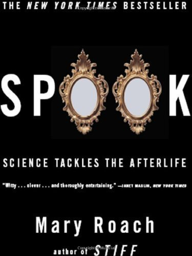 Spook by Mary Roach (Sep 26 2006)