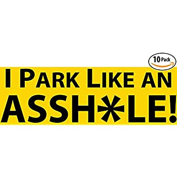 Witty yetis i park like an asshole bumper sticker 10 pack prank shame