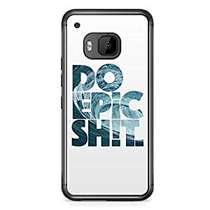 Inspirational HTC One M9 Transparent Edge Case - Epic Shit