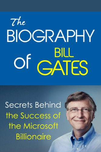 amazon com the biography of bill gates secrets behind the success