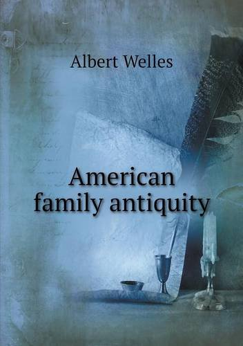 Download American family antiquity ebook