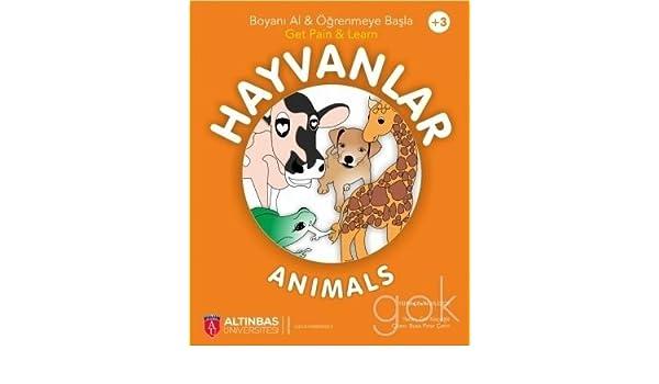 Hayvanlar Animals Boyama Kitabi 9786052065075 Amazoncom Books