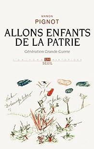 Allons enfants de la patrie. par Manon Pignot