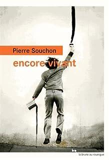 Encore vivant, Souchon, Pierre