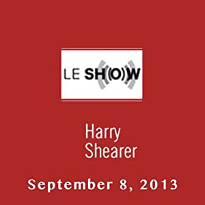 Le Show, September 08, 2013 Radio/TV Program
