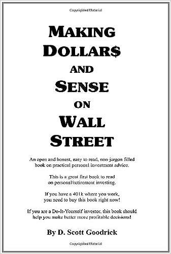 Making dollar and sense on wall street d scott goodrick making dollar and sense on wall street d scott goodrick 9781438229010 amazon books solutioingenieria Choice Image