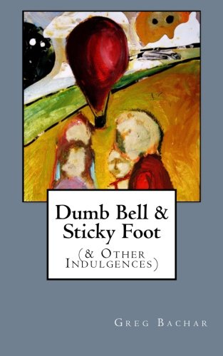 Dumb Bell  &  Sticky Foot