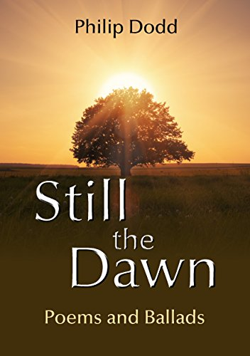 Book cover image for Still the Dawn: Poems and Ballads