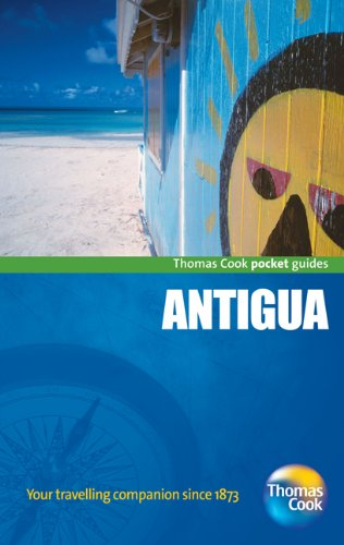 Download Antigua Pocket Guide, 2nd: Compact and practical pocket guides for sun seekers and city breakers (Thomas Cook Pocket Guides) PDF