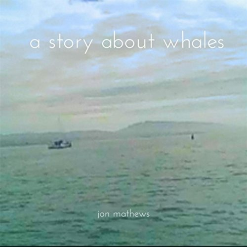 (A Story About Whales)