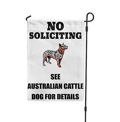 No Soliciting See AUSTRALIAN CATTLE DOG For Details Yard Pat