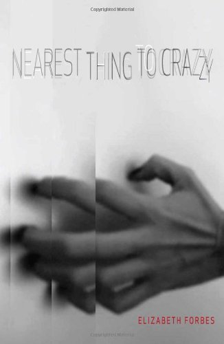 Nearest Thing to Crazy by Elizabeth Forbes - Nearest Store Shopping