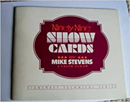 Ninety-nine show cards: A photo album (Signcraft technical series)