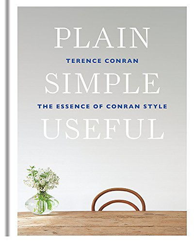 Pdf Home Plain Simple Useful: The Essence of Conran Style