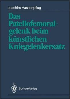 Book Das Patellofemoralgelenk beim künstlichen Kniegelenkersatz