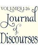The Journal of Discourses - Complete Set