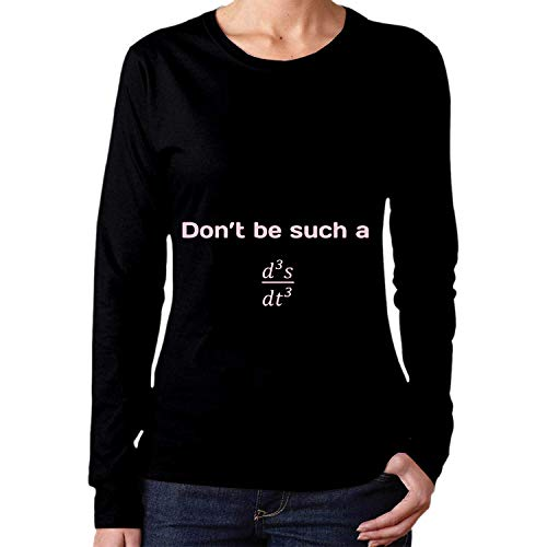 Baseball T Shirt Don't Be Such A Third Derivative T-Shirts for Women Long Sleeve Top - for Going Out Travelling