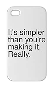 It's simpler than you're making it. Really. Iphone 5-5s plastic case