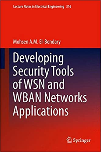Developing Security Tools of WSN and WBAN Networks
