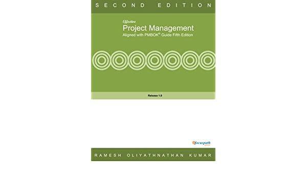 Effective Project Management Aligned with PMBOK Fifth Edition