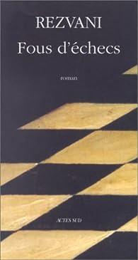 Fous d'échecs par Serge Rezvani