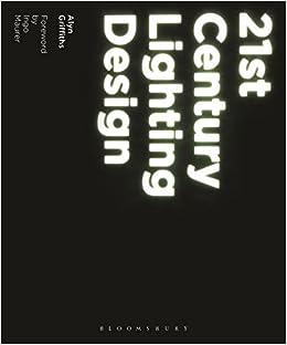 21st Century Lighting Design: Amazon co uk: Alyn Griffiths