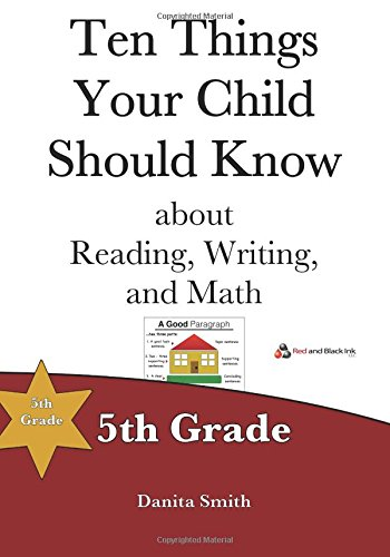 Read Online Ten Things Your Child Should Know: 5th Grade (Volume 5) pdf epub