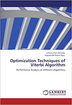 Optimization Techniques of Viterbi Algorithm: Performance Analysis of Different Algorithms