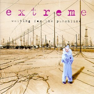 Extreme - Wainting for the punchline - Zortam Music