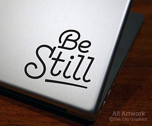 Salt City Graphics Be Still Decal, Bible Verse Sticker - Christian Saying, Believe, Trust, Psalms - Laptop Decal, Tablet Sticker (4 inches Wide, - Laptop Decals Bible Verse