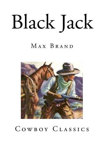 Black Jack (Cowboy Classics - Tales of the American Frontier) ebook