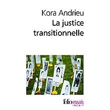 JUSTICE TRANSITIONNELLE DE L'AFRIQUE DU SUD AU RWANDA (LA)