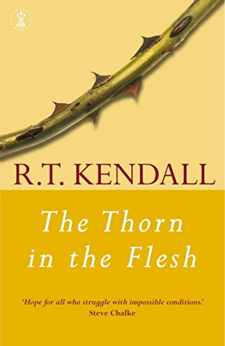 The thorn in the flesh kindle edition by rt kendall religion the thorn in the flesh by kendall rt fandeluxe Images