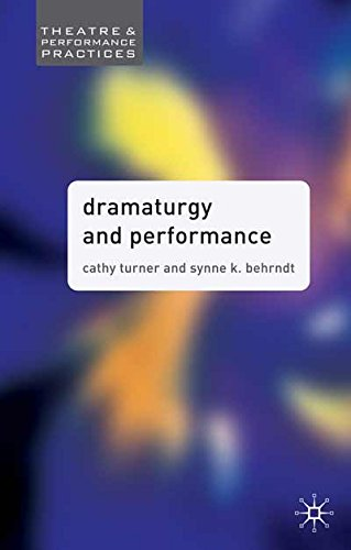 Dramaturgy and Performance (Theatre and Performance...