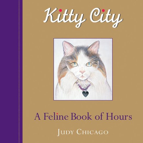 Kitty City : A Feline Book of Hours pdf