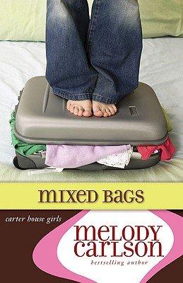 Mixed Bags (Carter House Girls, Book 1)