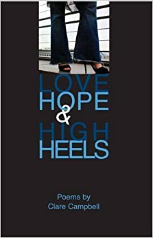 Love, Hope and High Heels