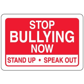 magnetic no bullying sign stop bullying now 10 h x 14 w red